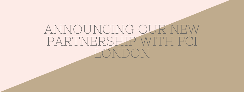 Announcing Our New Partnership With FCI London
